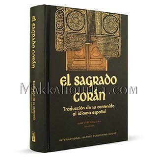 El Sagrado Coran (The Noble Qur'an) - Spanish Translation Traduccion de su Contenido al Idioma espanol (Translation of its Meanings in Spanish) (Hardcover)