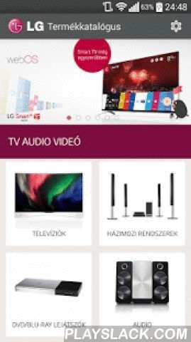 LG Catalogue  Android App - playslack.com , LG Catalogue is the official app of LG Electronics Magyar Kft. Learn more about LG products, product pictures, specifications and product reviews with the help of the mobile app. The catalogue contains all actual info about LG TVs, audio-video products, LG mobiles and tablets, LG refrigerators, washing machines, vacuum cleaners, microwave ovens, LG aircons, LG monitors, B2B solutions.