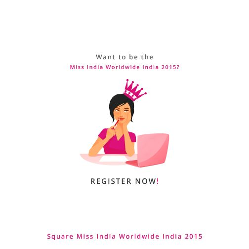 Wish to be the Square Miss India Worldwide India 2015? Registration here today: http://www.squaremissindia.in/