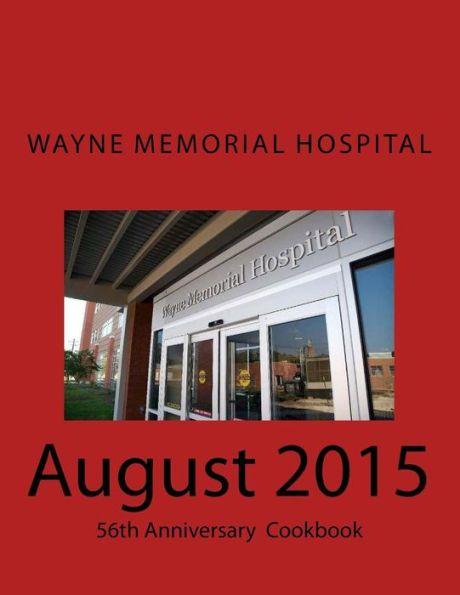 Wayne Memorial Hospital August 2015 56th Anniversary