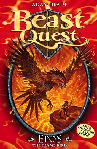 6: Epos The Flame Bird (Beast Quest), http://www.amazon.co.uk/dp/1846164877/ref=cm_sw_r_pi_awdl_SXR2wb03ZK431