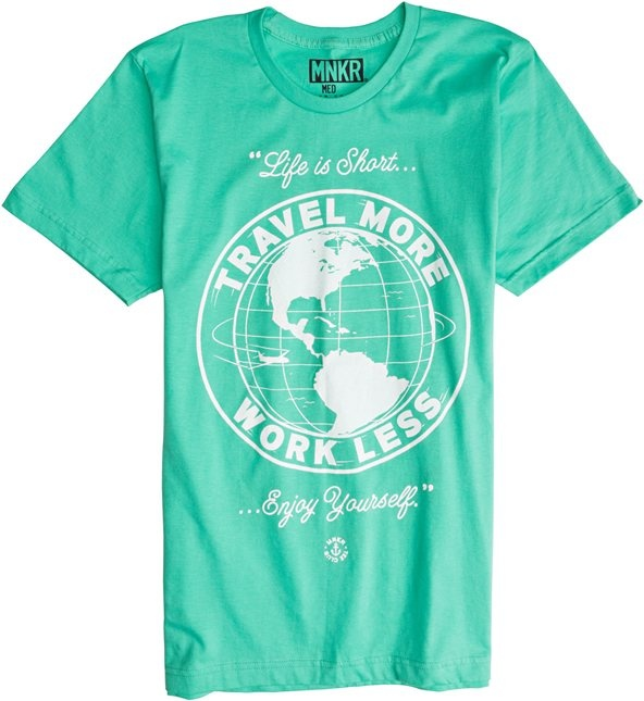 Travel, Shirt, Travel More Work Less,