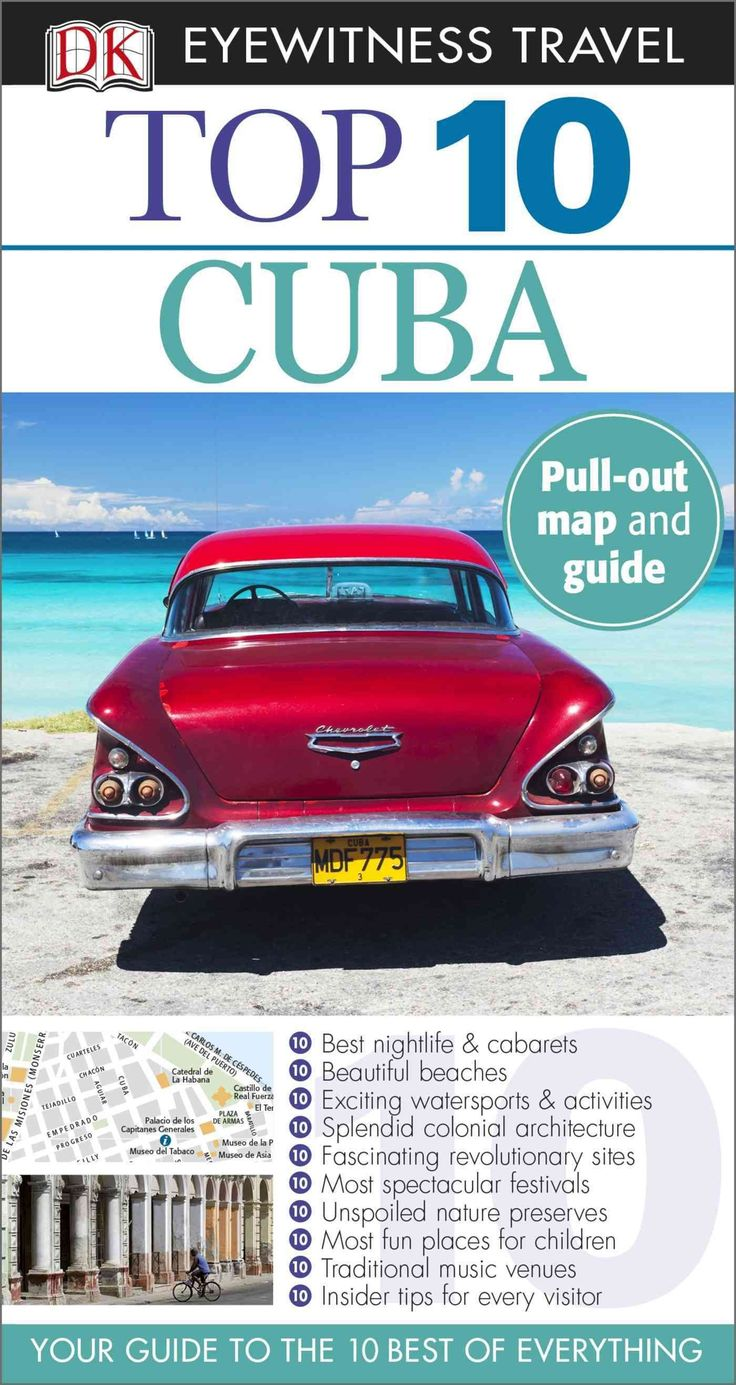 DK Eyewitness Travel Guides: the most maps, photography, and illustrations of any guide. DK Eyewitness Travel Guide: Top 10 Cuba is your pocket guide to the very best this island nation has to offer.