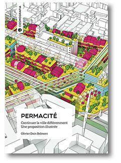 Éditions Cosmografia — Permacité #architecture #ville #urbanisme #écologie #Cosmografia