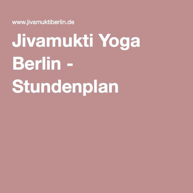 Jivamukti Yoga Berlin - Stundenplan