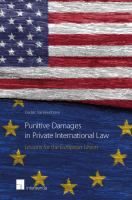 Punitive damages in private international law : lessons for the European Union / Cedric Vanleenhove