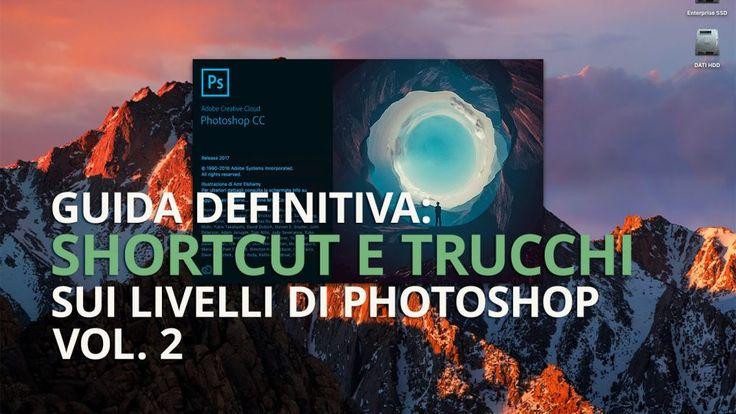 Guida definitiva: shortcut e trucchi sui livelli di Photoshop [Vol. 2]