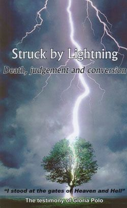 loves dogs and the rosary: Struck by Lightning: The near death experience of Dr. Gloria Polo