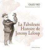 http://www.coupdepouce.com/blog/2013/11/01/la-fabuleuse-histoire-de-jeremy-leloup-de-gilles-tibo-et-jean-claude-trudel/mamans