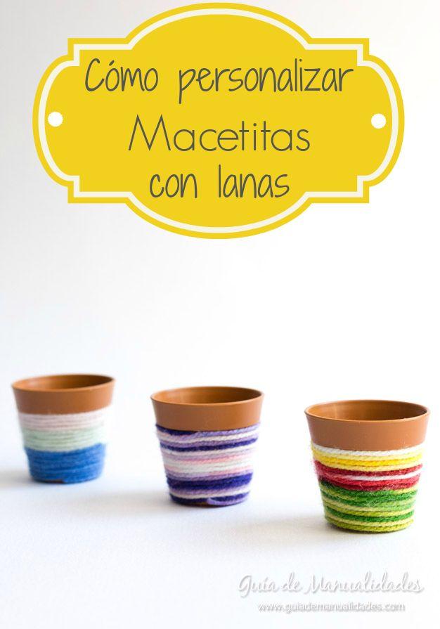 Macetitas decoradas con lanas de colores