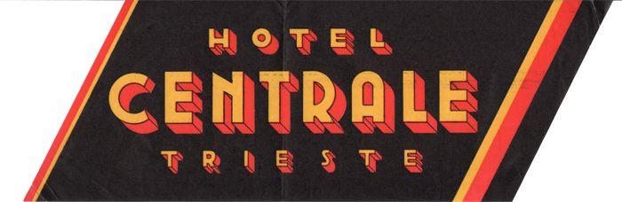 https://flic.kr/p/Dg8yMg | Trieste Hotel Centrale | Luggage Label, Etichette Bagaglio, Trieste.