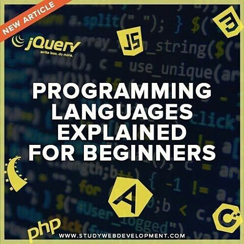 from @studywebdevelopment -  New Article: Programming Languages Explained for Beginners  Check out the blog: http://ift.tt/1ToaOUT  #webdevelopment #webdevelopers #coding #programming #programmers #webdeveloper #developer #programmer #computerscience #webdev #webdesign #ruby #rails #rubyonrails #softwareengineering #javascript #html #freelancing #freelancer #webdesign #Regrann