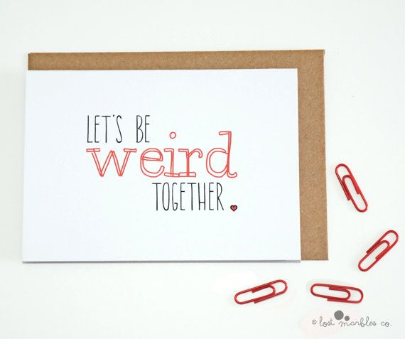Funny Valentine Card  Weird Card by Lost Marbles Co