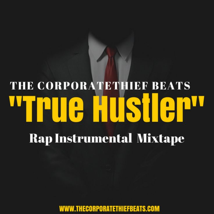 True Hustler Rap Instrumental MixtapeBuy Beats : http://www.thecorporatethiefbeats.com/rap-beat-storeContact : corporatethief@gmail.com