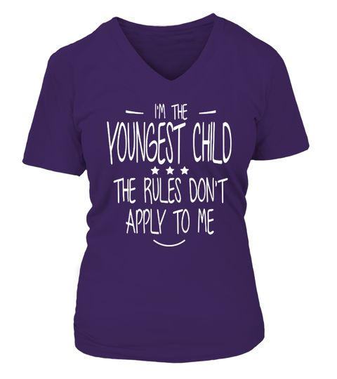 """# Youngest Child - The Rules Don't Apply .  T-Shirt, Hoodie, Mug, PhoneCase, Tank-Top, legends funny gift for men's, women's shirts  ***HOW TO ORDER?1. Select style and color2. Click """"Reserve it Now""""3. Select size and quantity4. Enter shipping and billing information5. Done! Simple as thatClick """"Buy it now"""" to Choose Size.Buy 2 or more and save on shipping!Plz Share this with your friends! Thanks!"""