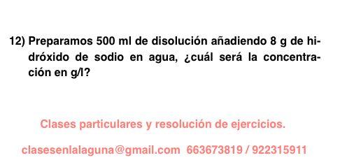 Ejercicio 12 propuesto de Concentración de disoluciones: gramo / litro