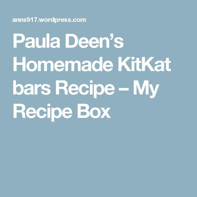 Paula Deen's Homemade KitKat barsRecipe – My Recipe Box
