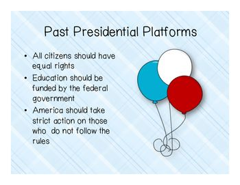 Presidential Platforms - Great lesson for students!