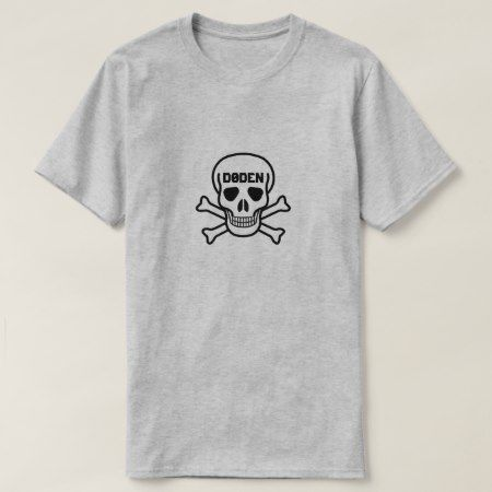 Skull and the text Døden T-Shirt - click to get yours right now!