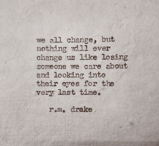 RM Drake quote - we all change