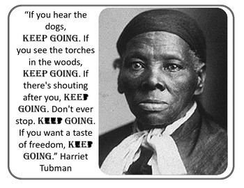 Harriet Tubman Keep Going Quote and Writing Activities: Are you a multi-tasker? Character education, social studies and writing all in one!