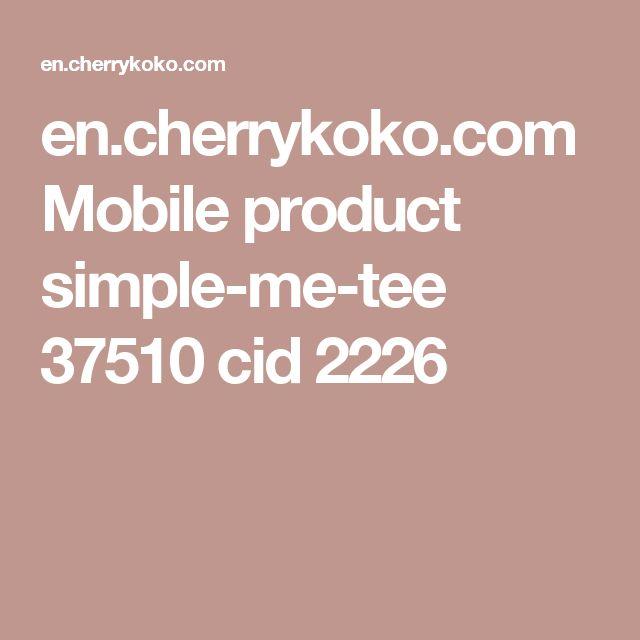 en.cherrykoko.com Mobile product simple-me-tee 37510 cid 2226