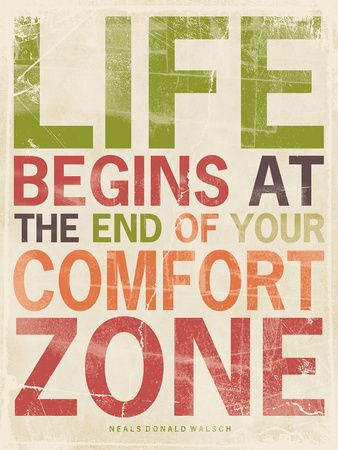 """""""Life begins at the end of your comfort zone""""   Click here for many other inspirational & motivational quotes!"""