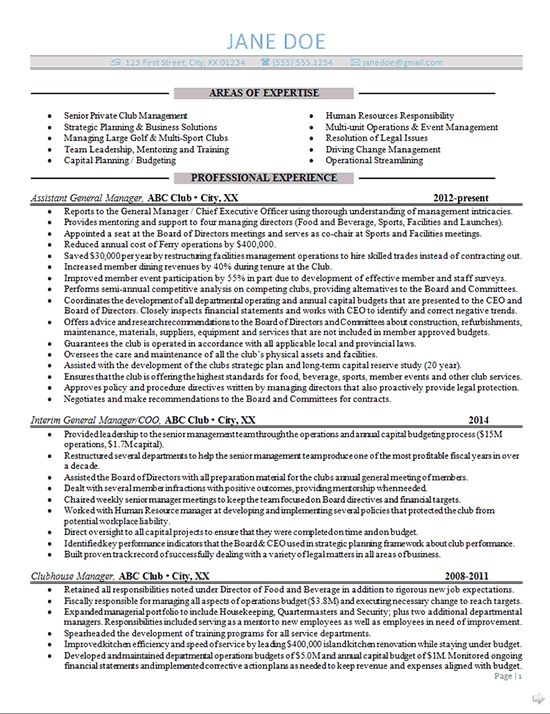 General Manager Resume Example for a high level professional with extensive experience overseeing multi-million dollar operations of a sports club