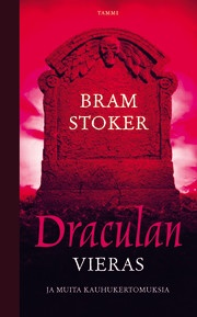 Dracula's Guest and Other Stories. More information: http://en.wikipedia.org/wiki/Bram_stoker