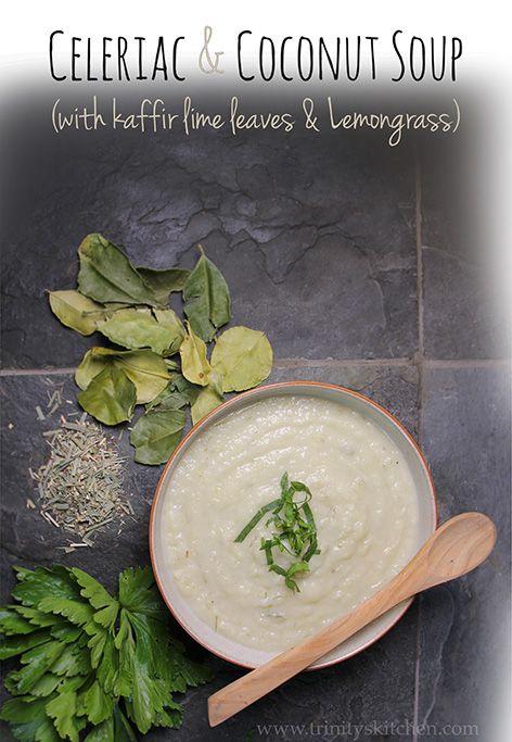Celeriac & Coconut Soup with Kaffir Lime Leaves & Lemongrass