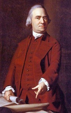 Samuel Adams - American Patriot, Signer of the Declaration of Independence, courageous defender of liberty