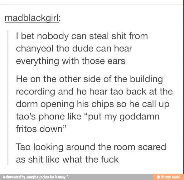 Sorry for the language, but I found this funny about my exo bias chanyeol.