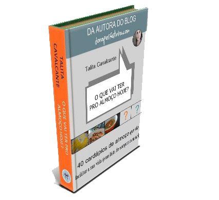 Blog de casa - DONA PERFEITINHA: Como fazer cardápios de almoço - da forma que ensino no meu eBook