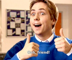 the Inbetweeners he's my favorite!!