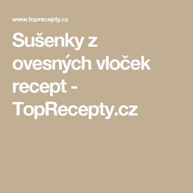 Sušenky z ovesných vloček recept - TopRecepty.cz