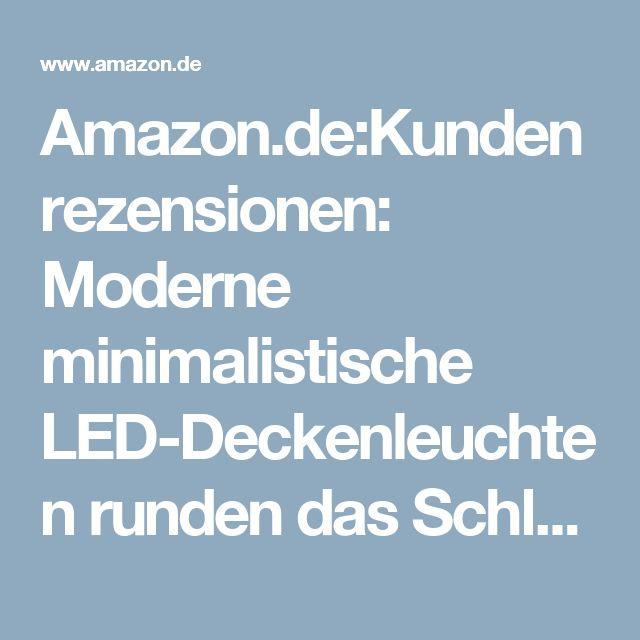 AmazondeKundenrezensionen Moderne Minimalistische LED Deckenleuchten Runden Das Schlafzimmer Wohnzimmerlampe Kreative