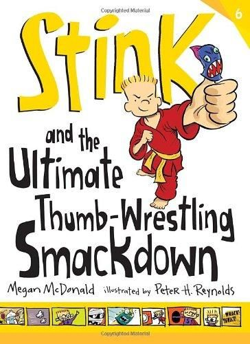 Stink and the Ultimate Thumb-wrestling Smackdown Stink Reprint