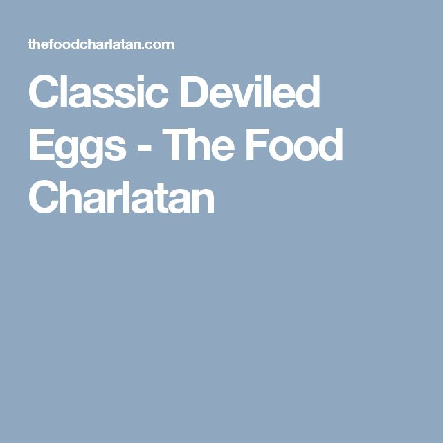 Classic Deviled Eggs - The Food Charlatan