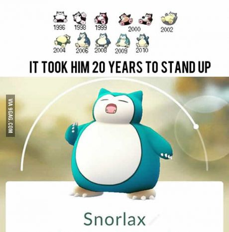 Well he does spend most of his time sleeping... and he weighs a 1,000 pounds.... and he's the laziest Pokemon.....