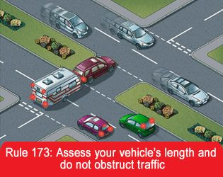 Access your vehicles length and do not obstruct traffic