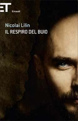 Nicolai Lilin, Il respiro del buio, Einaudi