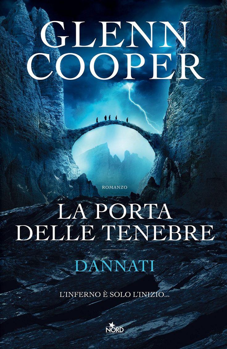 """""""La porta delle tenebre: Dannati"""" Glenn Cooper (Nord)"""