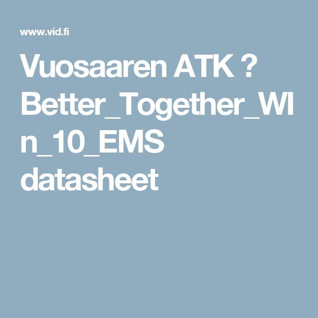 Vuosaaren ATK ➟ Better_Together_WIn_10_EMS datasheet