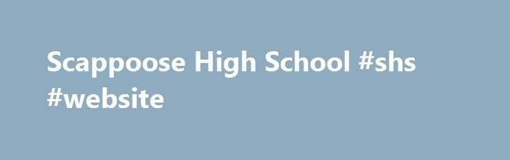 Scappoose High School #shs #website http://mauritius.nef2.com/scappoose-high-school-shs-website/  # SENIOR FRIDAY SCHEDULE Friday, June 9, 2017 (Mandatory attendance for all seniors!) 7:30 Senior breakfast 8:15 Cap and Gown distribution 8:30 Parade of grads to Grant Watts, Otto Petersen, Warren and SMS 10:50 graduation practice, followed by baccalaureate practice 12:00 Lunch provided by Safe and Sober parents 1:00 School Awards assembly SHS MASCOT TO REMAIN INDIANS Earlier today, the…