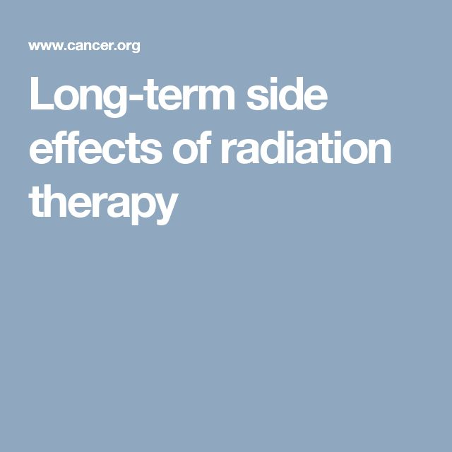 Long-term side effects of radiation therapy