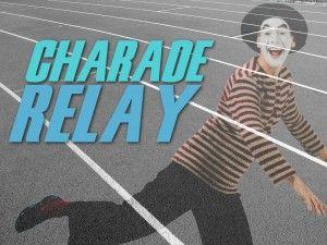 CHARADE RELAY