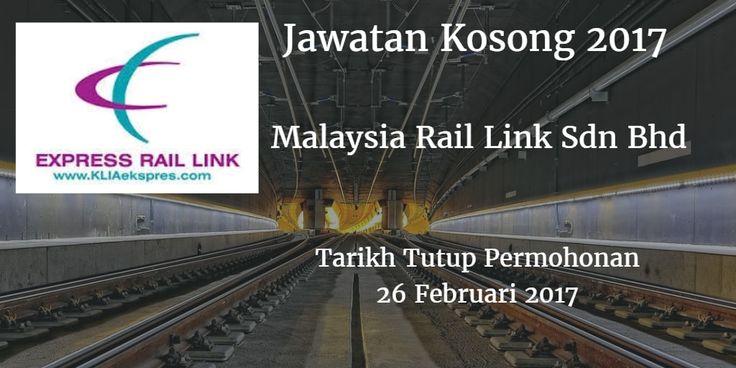 Malaysia Rail Link Sdn Bhd Jawatan Kosong MRL 26 Februari 2017  Malaysia Rail Link Sdn Bhd (MRL) mencari calon-calon yang sesuai untuk mengisi kekosongan jawatan MRL terkini 2017.  Jawatan Kosong MRL 26 Februari 2017  Warganegara Malaysia yang berminat bekerja di Malaysia Rail Link Sdn Bhd (MRL) dan berkelayakan dipelawa untuk memohon sekarang juga. Jawatan Kosong MRLTerkini 26 Februari 2017 1. PEKERJA SINGKAT HARIAN (PSH) - PERHUBUNGAN AWAM Tarikh Tutup Permohonan : 26 Februari 2017 Sektor…