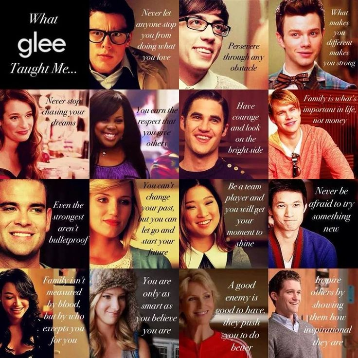 Glee Life Lessons: glee taught me to be home in my own body, that I AM pretty, that no matter what true friends will be there for you.-a.m.