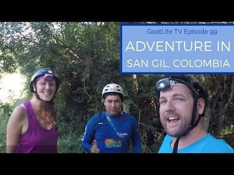 Adventure Travel in Colombia - San Gil & Barichara - YouTube