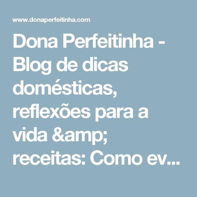 Dona Perfeitinha - Blog de dicas domésticas, reflexões para a vida & receitas: Como evitar cheiro ruim ao secar roupas em dias chuvosos